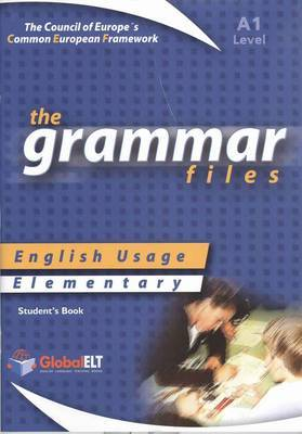 The Grammar Files - English Usage - Student's Book - Elementary A1