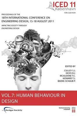 Proceedings of ICED11: Impacting Society Through Engineering Design: Vol. 7: Human Behaviour in Design