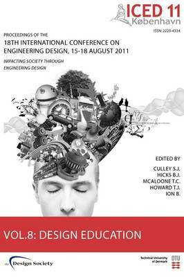 Proceedings of ICED11: Impacting Society Through Engineering Design: Vol. 8: Design Education