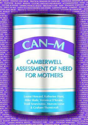 CAN-M: Camberwell Assessment of Need for Mothers