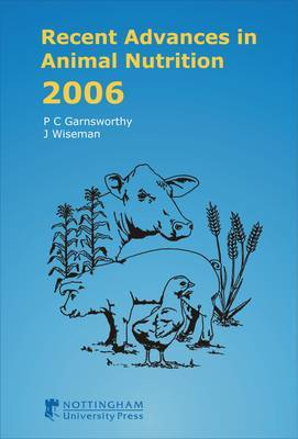 Recent Advances in Animal Nutrition: 2006