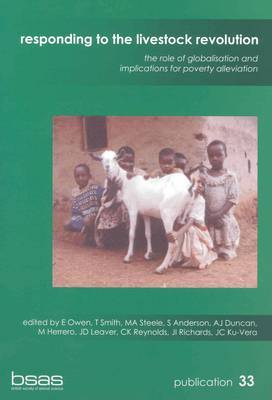 Responding to the Livestock Revolution: The Role of Globilisation and Implications for Poverty Alleviation