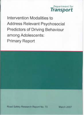 Intervention Modalities to Address Relevant Psychosocial Predictors of Driving Behaviour Among Adolescents: Primary Report