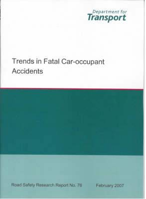Trends in Fatal Car-occupant Accidents