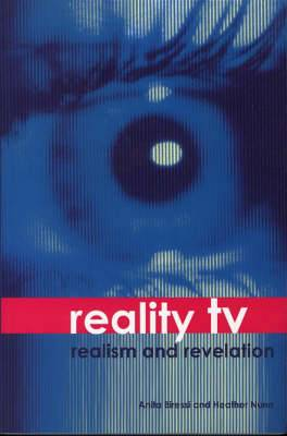 Reality TV - Realism and Revelation