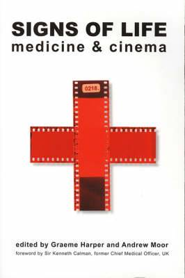 Signs of Life - Medicine and Cinema