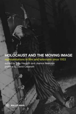 Holocaust and the Moving Image