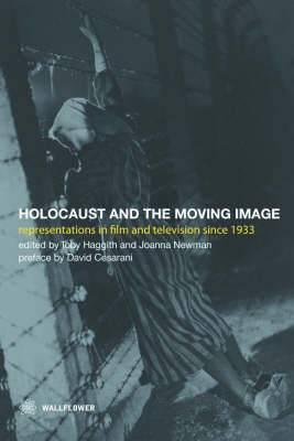 The Holocaust and the Moving Image