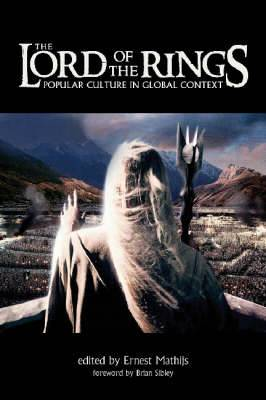 Lord of the Rings : Popular Culture in Global Context