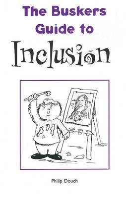 The Buskers Guide to Inclusion