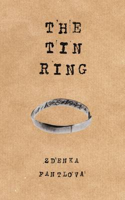 The Tin Ring: Love and Survival in the Holocaust