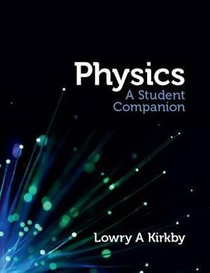 Physics: A Student Companion