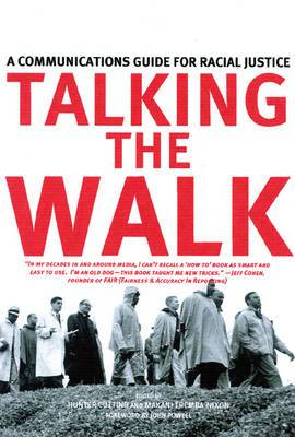 Talking the Walk: A Communications Guide for Racial Justice