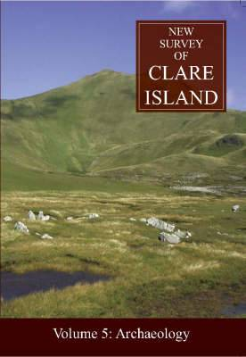 New Survey Of Clare Island: Archaeology