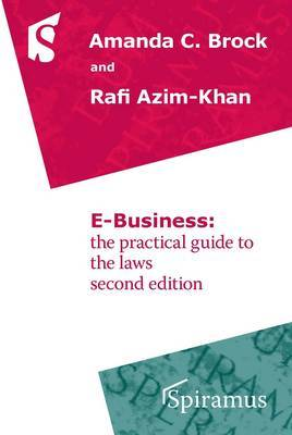 E Business: The Practical Guide to the Laws