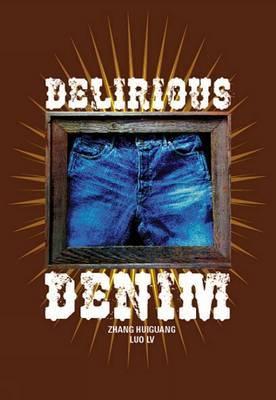 Delirious Denim