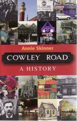 Cowley Road: A History