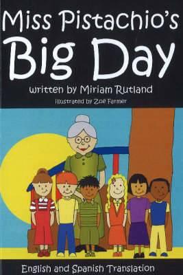 Miss Pistachio's Big Day
