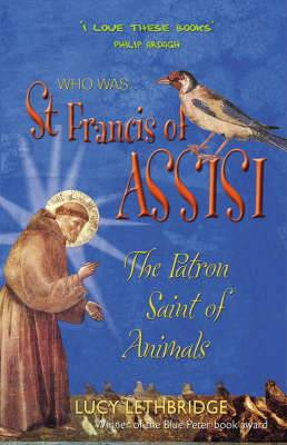 St. Francis of Assisi: The Patron Saint of Animals