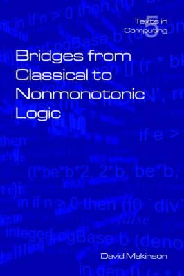 Bridges from Classical to Nonmonotonic Logic