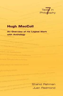 Hugh MacColl: An Overview of His Logical Work with Anthology