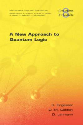 A New Approach to Quantum Logic