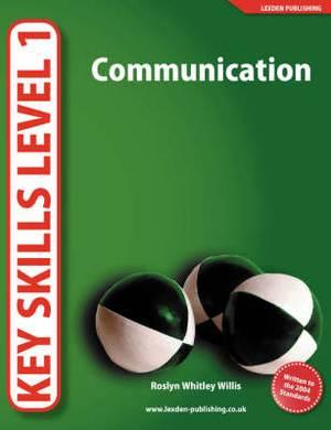 Key Skills Level 1: Communication