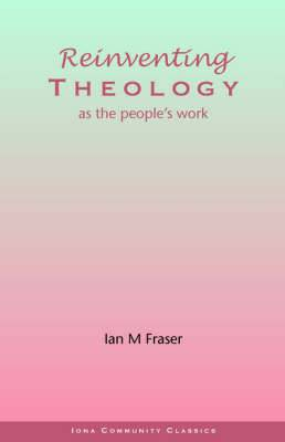 Reinventing Theology as the People's Work