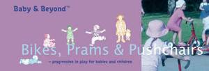 Bikes, Prams and Pushchairs: Progression in Play for Babies and Children