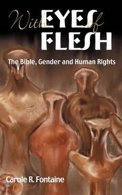 Eyes of Flesh: The Bible, Gender and Human Rights