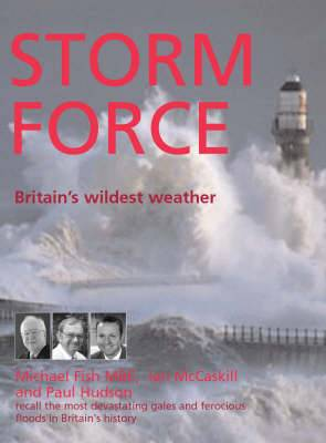 Storm Force: Britain's Wildest Weather