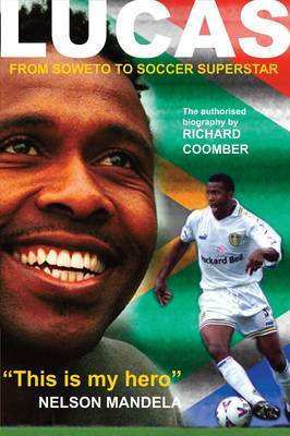 Lucas Radebe: From Soweto to Soccer Superstar
