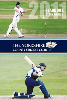 The Yorkshire County Cricket Club Yearbook: 2011