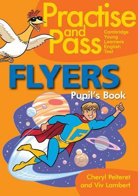 Practice and Pass Flyers Pupils Book