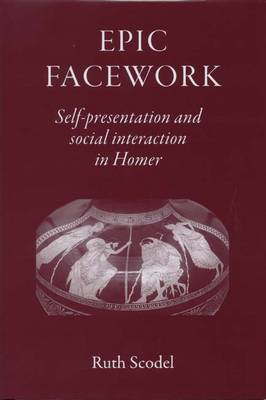 Epic Facework: Self-presentation and Social Interaction in Homer