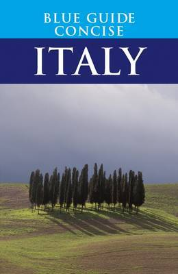 Blue Guide Concise Italy