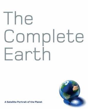 The Complete Earth: A Satellite Portrait of Our Planet