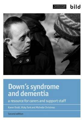 Down's Syndrome and Dementia: A Resource for Carers and Support Staff