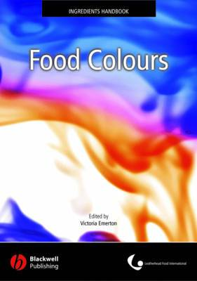 Food Colours: Leatherhead Ingredients Handbook