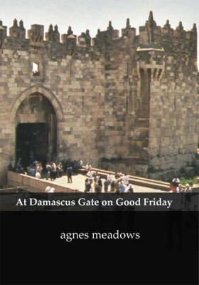 At Damascus Gate on Good Friday