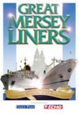 The Great Mersey Liners