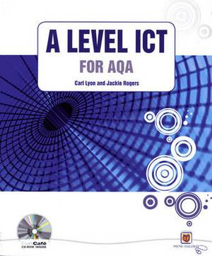 A Level ICT for AQA plus CDROM