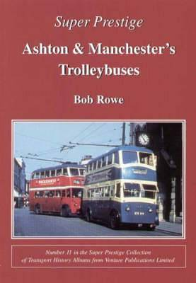 Ashton and Manchester Trolleybuses