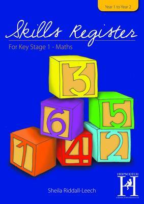 The Skills Register for KS1: Assessment and Record of Children's Attainment Targets: Maths/Years Year 1 to Year 2