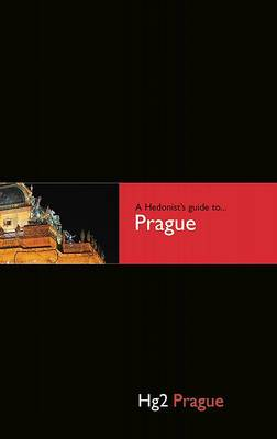 Hg2: A Hedonists Guide to Prague