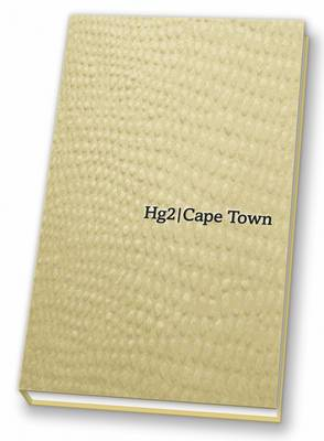 Hg2: A Hedonist's Guide to Cape Town