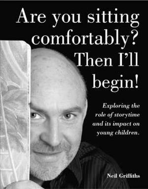 Are You Sitting Comfortably? Then I'll Begin!: Exploring the Role of Storytime and Its Impact on Young Children