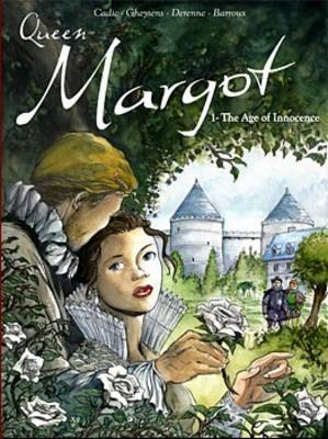 Queen Margot: v. 1: Age of Innocence