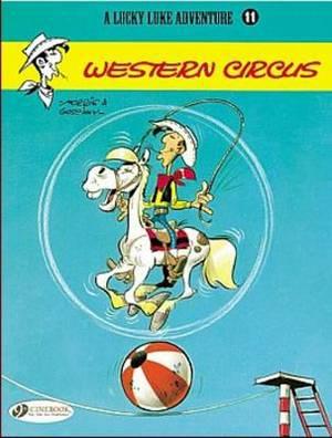 Lucky Luke: v. 11: Western Circus