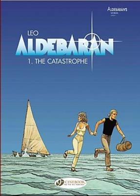 Aldebaran: v. 1: The Catastrophe